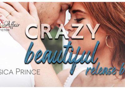 Crazy Beautiful by Jesscia Prince